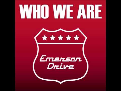 Emerson Drive - Who We Are video