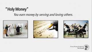 The Secret of Earning Holy Money