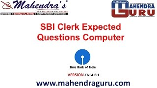 EXPECTED QUESTIONS - CRACK COMPUTER IN SBI-2016 : TIPS & TRICKS - ENGLISH VERSION