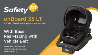 onBoard 35 LT With Base: Rear-facing with Vehicle Belt - Installation Video