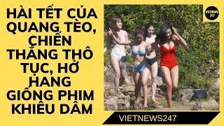 Hài Tết 2019 của Quang Tèo, Chiến Thắng thô tục, hở hang giống phim khiêu dâm