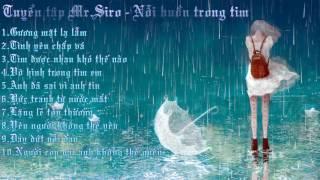 Mr.Siro - Nơi cất giữ những nỗi buồn không tên