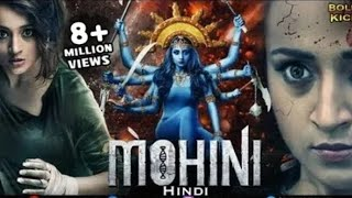Mohini Full Horror Movie | Hindi Dubbed Movies 2019 Full Movie | Trisha Krishnan | Jackky Bhagnani