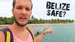 EXPLORING PLACENCIA - IS BELIZE SAFE?