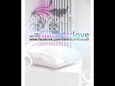 Gianlu! - Summerlove Mixtape - 01 - Una seconda chance