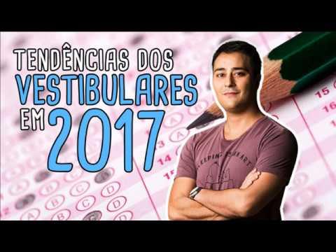 TENDÊNCIAS DOS VESTIBULARES E ENEM EM 2017