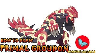 How To Draw Primal Groudon Pokemon | Coloring and Drawing For Kids