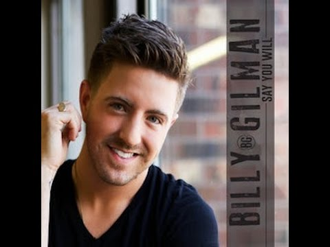 Say You Will - Billy Gilman