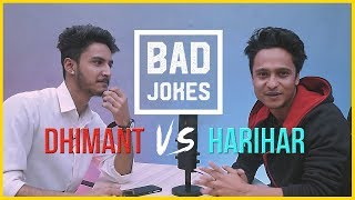 Bad Jokes | Dhimant vs. Harihar Adhikari || Subha Love ||