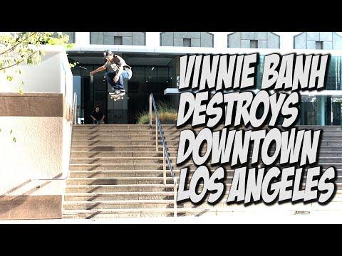 VINNIE BANH AND FRIENDS DESTROY LOS ANGELES SKATEBOARDING !!! - NKA VIDS -