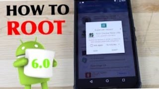 How to Root Android 6.0 Marshmallow!