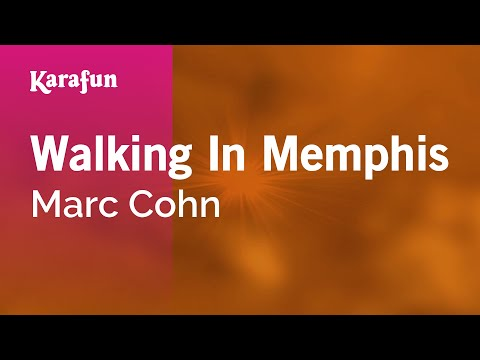 Karaoke Walking In Memphis - Marc Cohn *