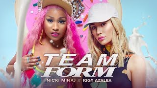 "Nicki Minaj & Iggy Azalea - TEAM FORM ""Good Form x Team"" 🍪 (Mashup) 