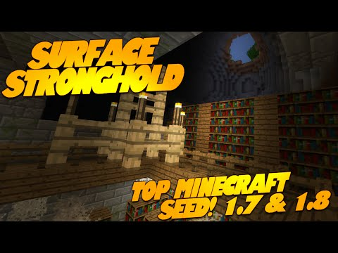 Minecraft Seeds SURFACE STRONGHOLD for Minecraft 1.7.9 1.7 1.8 Minecraft Seed Showcase