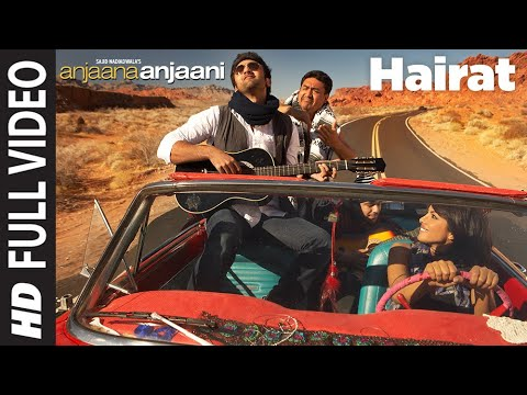 Hairat ( Full HD Video Song) Anjaana Anjaani | Feat. Ranbir...