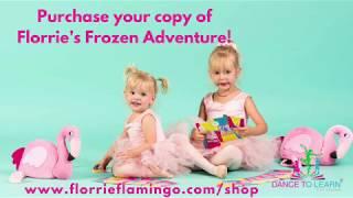 Florrie Flamingo | Florrie's Frozen Adventure | Interactive Children's Book for Ballet Class