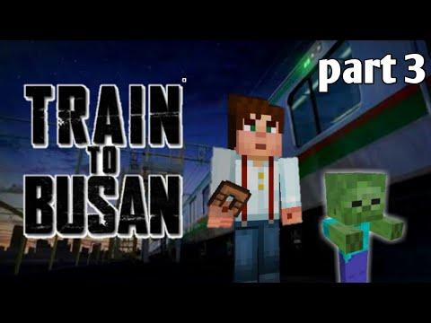 Minecraft pocket edition | train to busan part 3