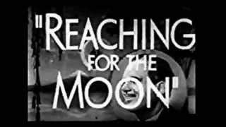 Reaching for the Moon 1930  preview trailer