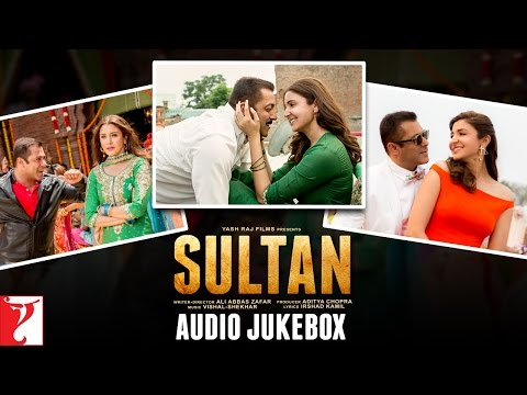 SULTAN Audio Jukebox | Full Song | Salman Khan | Anushka Sharma | Vishal And Shekhar
