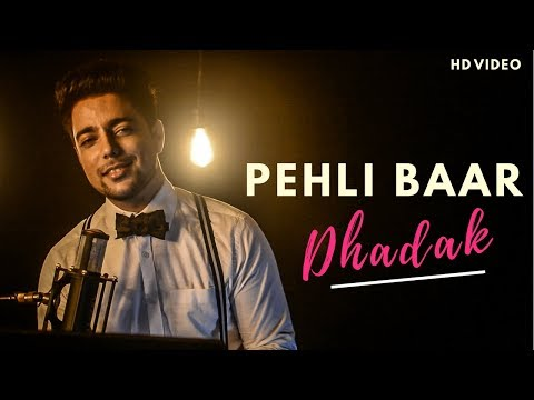 Download Lagu  Pehli Baar - Unplugged Cover   Dhadak   Siddharth Slathia Mp3 Free