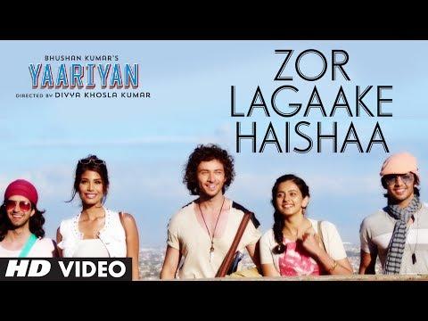 ZOR LAGAAKE HAISHAA VIDEO SONG | YAARIYAN | HIMANSH KOHLI RAKUL...