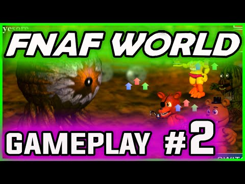 FNAF WORLD GAMEPLAY PART 2 | SECRET Characters! | FNAF World Walkthrough Part 2