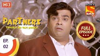Partners Trouble Ho Gayi Double - Ep 02 - Full Episode - 29th Nov, 2017