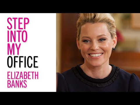 Elizabeth Banks on Her 'Pitch Perfect' Career Moves, On Screen and Off—Step Into My Office