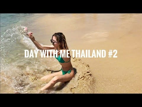 day with me || Thailand #2