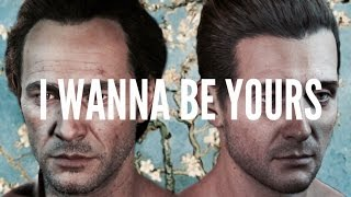Sam & Rafe  - I wanna be yours | Uncharted 4 [GMV]