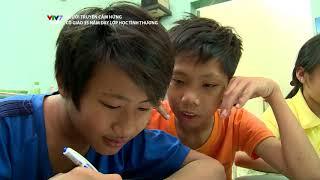 VTV7 | Người truyền cảm hứng | Số 20: Cô giáo hơn 30 năm xóa mù cho trẻ em bán vé số