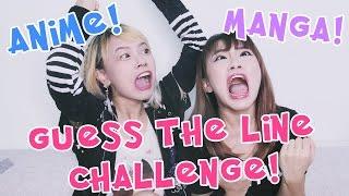 GUESS THE LINE CHALLENGE : MANGA & ANIME ! ? EVALEE LIN ?
