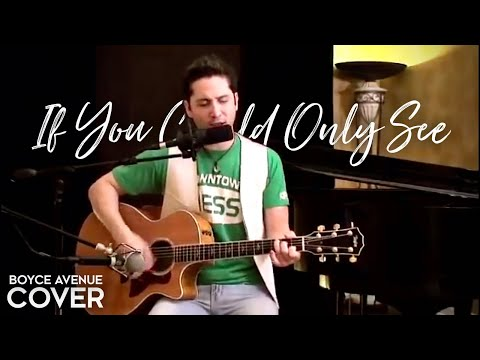 Tonic - If You Could Only See (Boyce Avenue acoustic cover) Video
