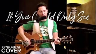 Tonic - If You Could Only See (Boyce Avenue acoustic cover) on iTunes‬ & Spotify