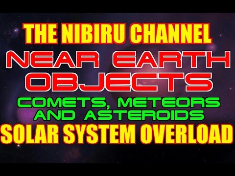 NEAR EARTH OBJECTS - SOLAR SYSTEM OVERLOAD