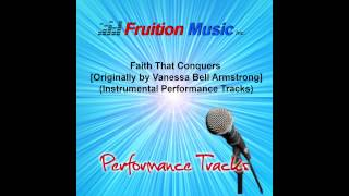 Faith That Conquers High Key Originally By Vanessa Bell Armstrong Instrumental Track Sample