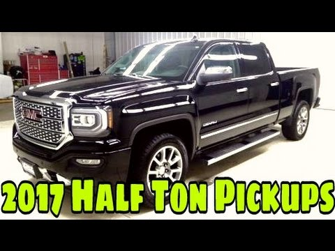 2017 Half Ton Truck Reviews!  SUBSCRIBE NOW