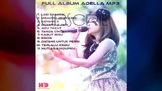 ADELLA - FULL ALBUM MP3 COCOK BUAT CEK SOUND Anda !!!
