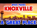 KNOXVILLE, TENNESSEE - The TOP 10 Places you NEED to see!