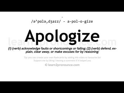 Apologize pronunciation and definition