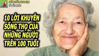 10 Lời khuyên sống thọ từ những người sống trên 100 tuổi