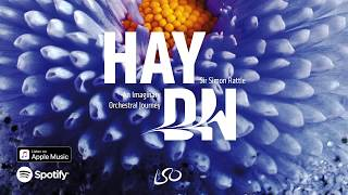 Haydn: An Imaginary Orchestral Journey | Sir Simon Rattle & London Symphony Orchestra