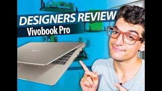 Asus Vivobook Pro Graphic Designers Review