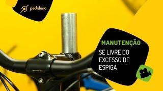 Pedaleria - Remova o excesso de espiga do garfo da bike