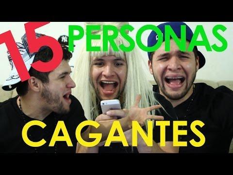 15 PERSONAS CAGANTES