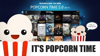 Popcorn Time - Watch movies and series online for free