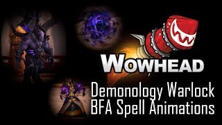 Demonology Warlock New Spell Animations - Battle For Azeroth
