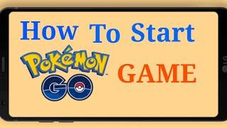 How to start pokemon go game