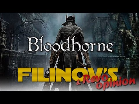 Filinov's Opinion - Bloodborne
