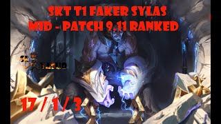 League of Legends | SKT T1 Faker SYLAS Highlights | Mid - Patch 9.11 Ranked